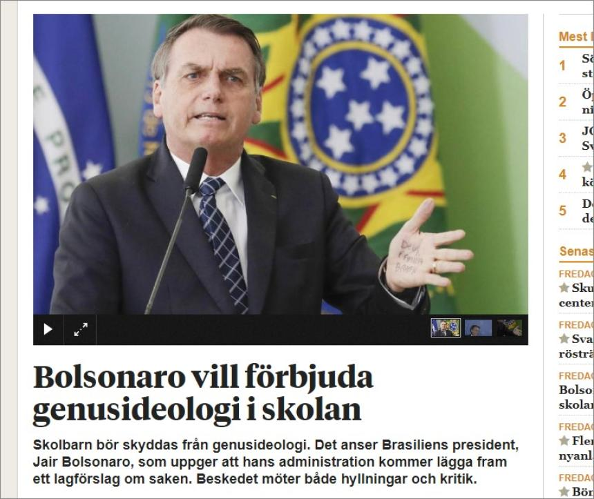 Brazilian President Bolsonaro want to ban gender ideology in schools.