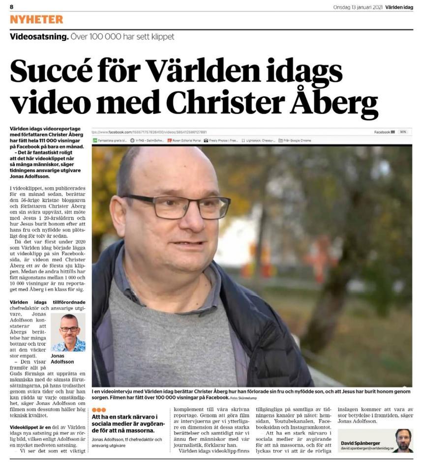 Världen idags video med Christer Åberg har fått 111 000 visningar på Facebook på bara en månad.