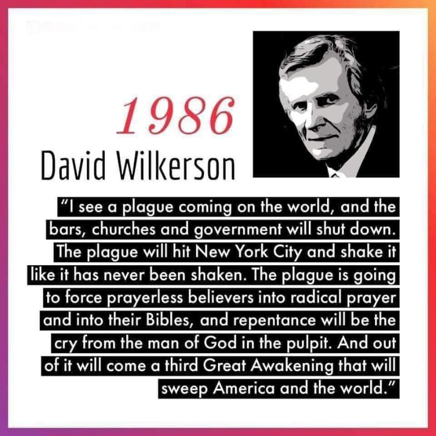 David Wilkerson's Prophecy on Corona Pandemic 1986.